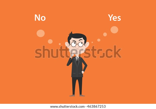 yes or no concept with businessman standing confuse to choose between two option vector graphic illustration
