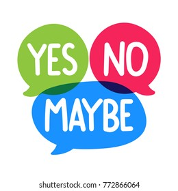 Yes, no, maybe. Badge, mark, symbol, icon vector of illustration on white background.