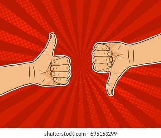 Yes and no thumbs up, down pop art cartoon, vector illustration. Comic red background, burst explosion, halftone texture. Hand drawn man's arms, positive and negative concept.