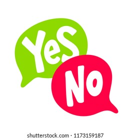 Yes No word text on talk shape. Green and red color. Vector illustration yes no in speech bubble on white background. Design element  for badge, sticker, mark, symbol icon and card chat. Test question