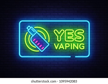 Yes Vaping neon sign. Zone Vaping neon sign vector template, light banner, bright night illustration, symbol, places for vape, electronic cigarette neon. Vector illustration