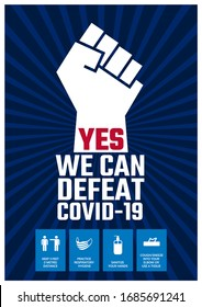 Yes we can defeat Covid-19. Motivational and informative poster design to stay protected from Covid-19 virus outbreak. Courageous information graphic with health advices. New coronavirus pandemic.