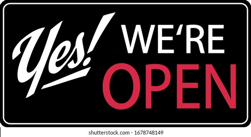 Yes! We're open Corona Virus Shop Sign