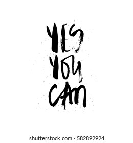 Yes you can ink modern brush calligraphy isolated on white background. Postcard vector illustration