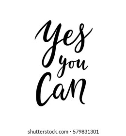 Yes you can motivational quote / text. Vector illustration.