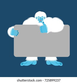Yeti holding banner blank. Bigfoot and white blank. Abominable snowman joyful emotion. Big white monster and place for text. Vector illustration