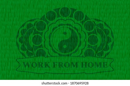 Yin yang icon and Work from home text grass grama realistic badge. Eco exquisite background. Vector illustration.