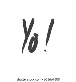 Slang words images stock photos vectors shutterstock yo slang lettering greeting words hand drawn vector illustration design elements m4hsunfo Gallery