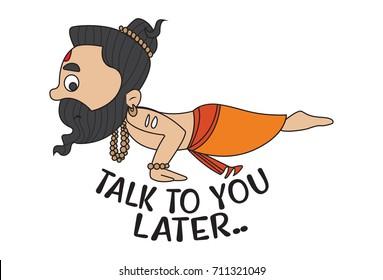Yoga Guru Baba Ram dev saying Talk To you Later. Vector Illustration. isolated on white background.