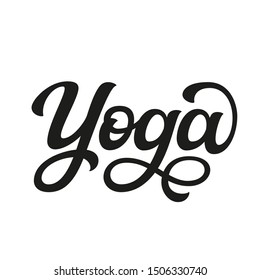 Yoga. Hand drawn black word isolated on white background. Vector script typography for posters, cards, t shirts, stickers, labels, apparel, yoga studio decoration