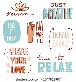 Yoga, mindfulness motivational quotes with doodles and lettering. Relax, breathe, namaste. Cute cartoon vector images. Flat style inspirational illustrations for cards, labels, stickers, posters, web.