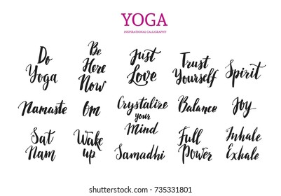 Yoga motivation. Inspirational modern vector Calligraphy. Brushpen Lettering quotes  for Prints, Posters, Invitations. Healthy Lifestyle