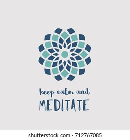 "Yoga ornamental emblem. Vector geometric symbol with ""Keep Calm and Meditate"" typography. Graphic template for relax or spa center, yoga studio, healthcare and traditional medicine"