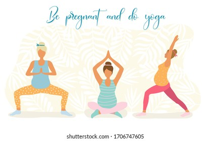 Yoga for pregnant women flat illustration isolated on a white background. Women with a belly do yoga in different poses. The concept of a healthy lifestyle and yoga classes. Be pregnant and do yoga.