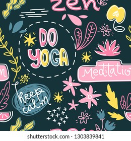Yoga symbols, slogan and abtract objects. Vector seamless  pattern, trendy illustration.