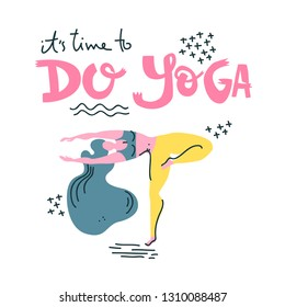 Yoga vector lettering. It's time to do yoga. Woman in asana. Flat minimalist style.