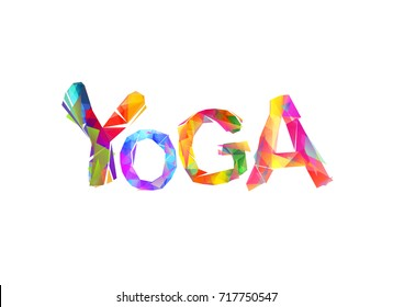 Yoga. Vector word of colorful triangular letters