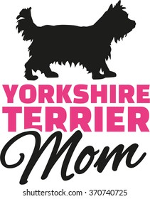 Yorkshire Terrier Mom with dog silhouette
