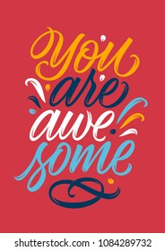 you are awesome, handwritten text, calligraphy, lettering on red background