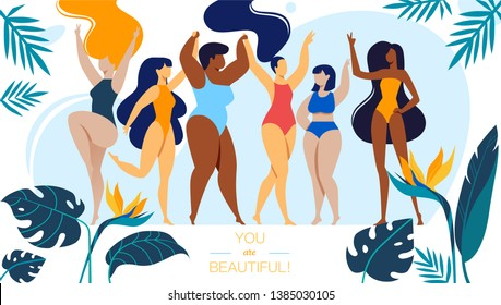 You are Beautiful Horizontal Banner with Company of Happy Multiracial and Multicultural Girls Different Age and Ethnicity Stand in Swim Suits, Body Positive People. Cartoon Flat Vector Illustration