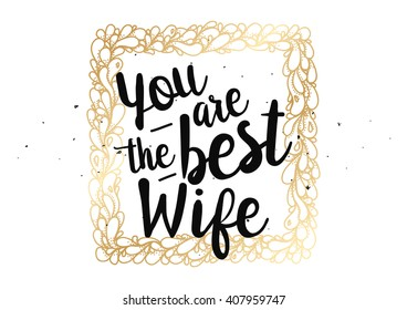 You Best Wife Inscription Greeting Card Stock Vector Royalty Free