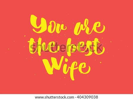 You Best Wife Inscription Greeting Card Stockvector Rechtenvrij