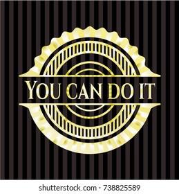 You can do it gold shiny emblem