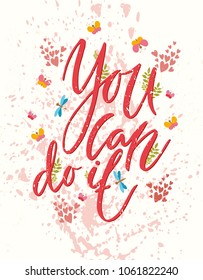 You can do it. Vector motivational card. Greeting card.