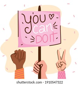 you can doit girl lettering with hands and protest banner vector illustration design