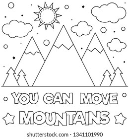 You can move mountains. Coloring page. Vector illustration.