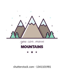 You can move mountains. Vector illustration of mountains.