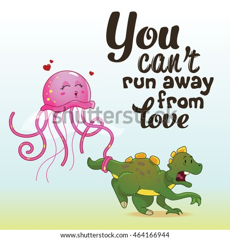 You Cant Run Away Love Inspiring Stock Vector Royalty Free