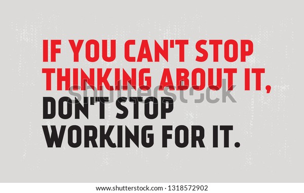 You Cant Stop Thinking About Dont Stock Vector Royalty Free 1318572902