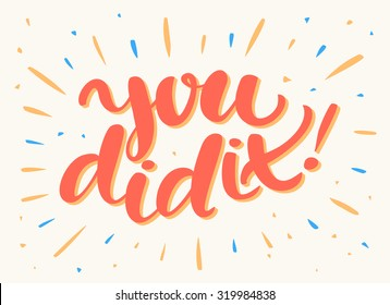 You did it. Congratulations card.