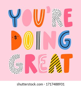 You are doing great, vector illustration lettering