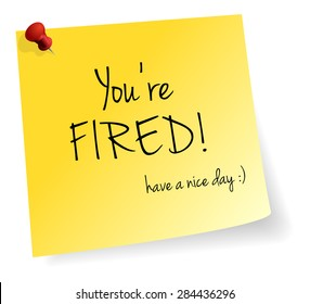 You Are Fired Yellow Stick Note Paper Vector Isolated
