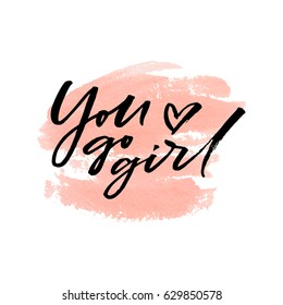You go girl on watercolor peach background. Vector illustration.