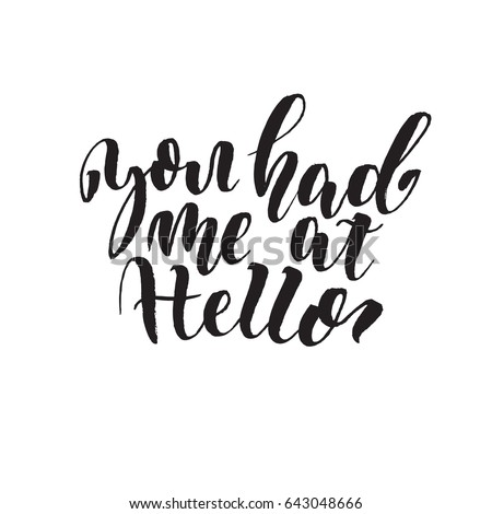You Had Me At Hello Quote Extraordinary You Had Me Hello Unique Typography Stock Vector Royalty Free