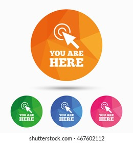 You are here sign icon. Info cursor symbol. Map pointer with your location. Triangular low poly button with flat icon. Vector