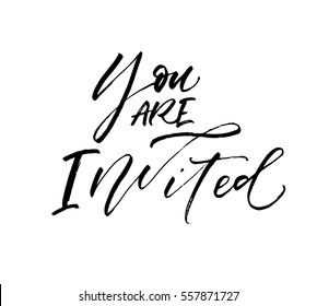 You are invited postcard. Ink illustration. Modern brush calligraphy. Isolated on white background.