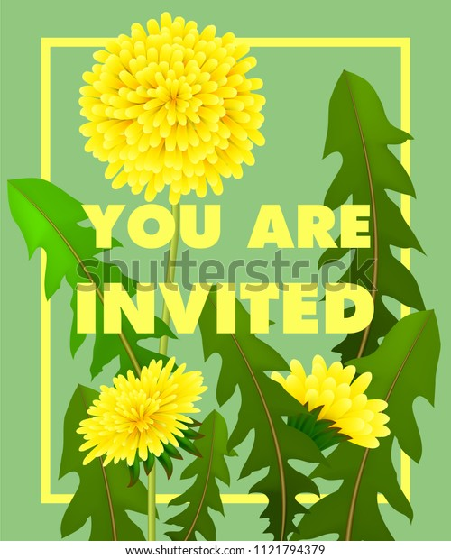 You are lettering with yellow dandelions in frame on green background. Handwritten text, calligraphy. Celebration concept. Can be used for invitation, flyer, brochure