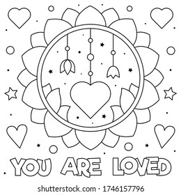 You are loved. Coloring page. Black and white vector illustration