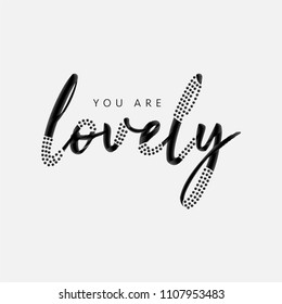 You Are Lovely Slogan with Rhinestones for Tshirt Graphic Vector Print