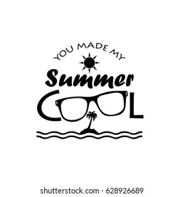 You made my summer cool illustration design