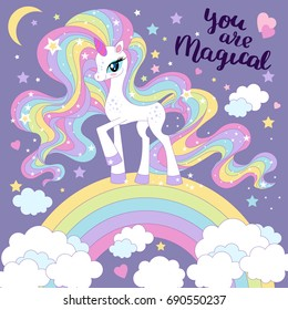 You are magical. Lovely cartoon, rainbow unicorn, with long mane.