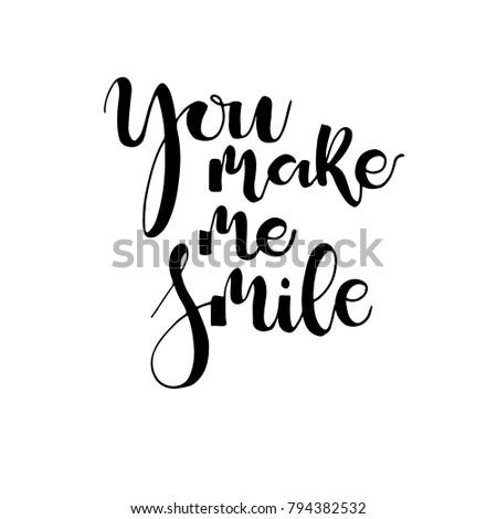 You Make Me Smile Phrase Card Inspirational Stock Vector Royalty