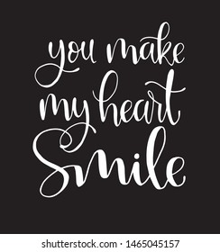 You Make My Heart Smile Images, Stock Photos & Vectors ...