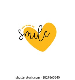 You make my smile. Printable Quote, Motivational Quote, Digital Download, Inspirational Wall Art, T-shirt Quote Vector, illustration