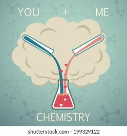 You and me it is chemistry. Chemistry of Love. Vector background
