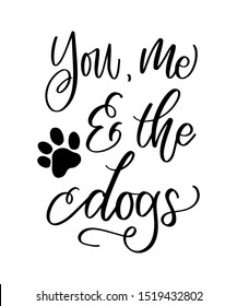 you me and the dog quote for doglover wall art decor